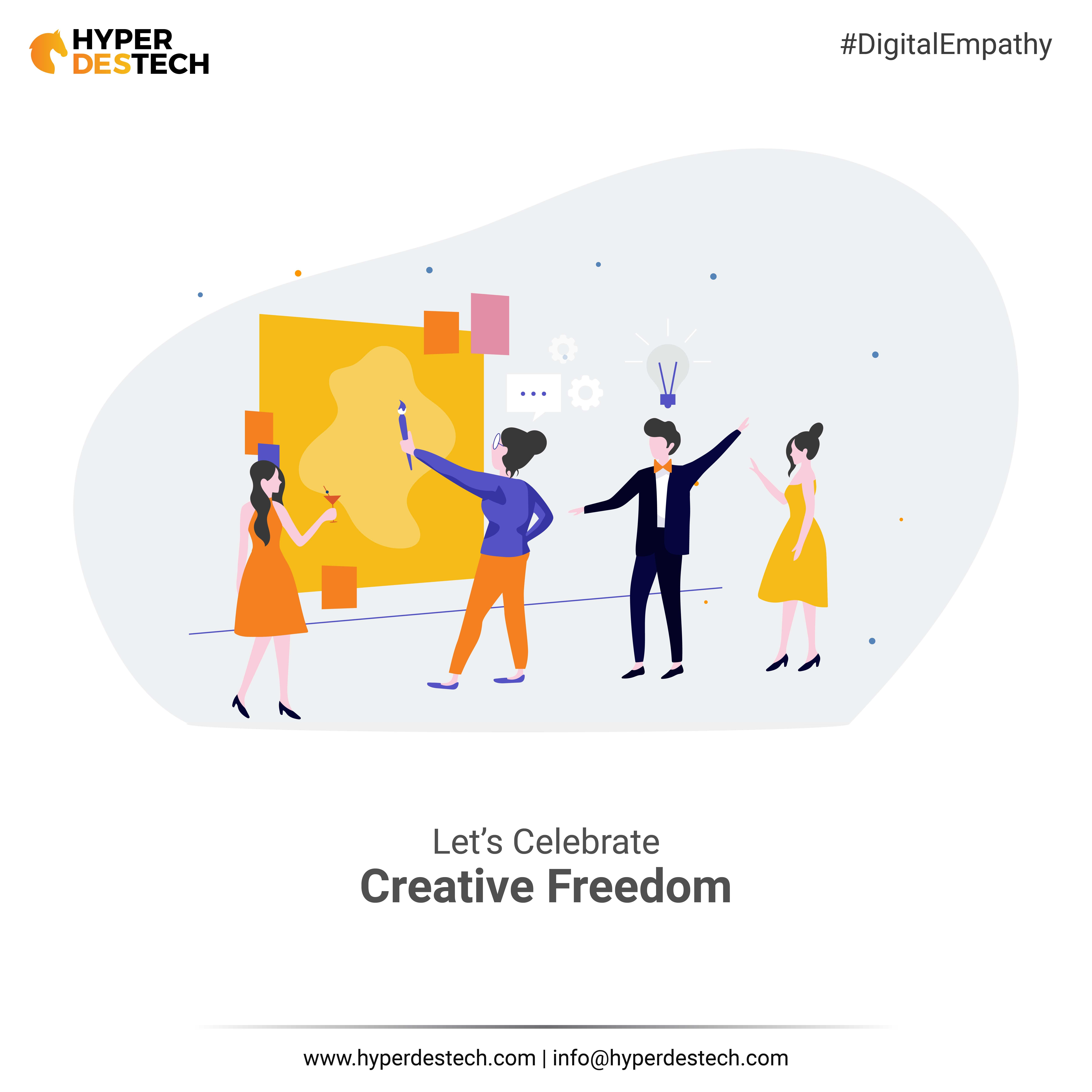 We Will Use Your And Our Creative Ideas To Make The Work Better Let S Celebrate Creative Freedom Let S Empathize Digitally Creative Digital Lets Celebrate