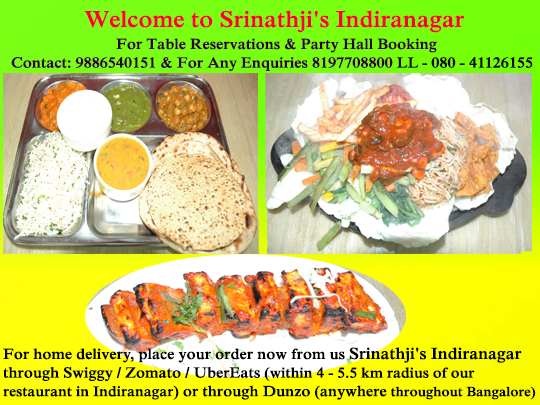 Srinathji S Indiranagar Welcomes You To Experience India S Most Unique Hygienic Veg Multi Cuisine Di In 2020 Veg Restaurant Vegan Restaurants Near Me Vegan Restaurants