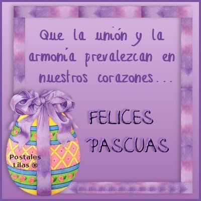 Feliz Pascua Felices Pascuas De Resurrección Frases De