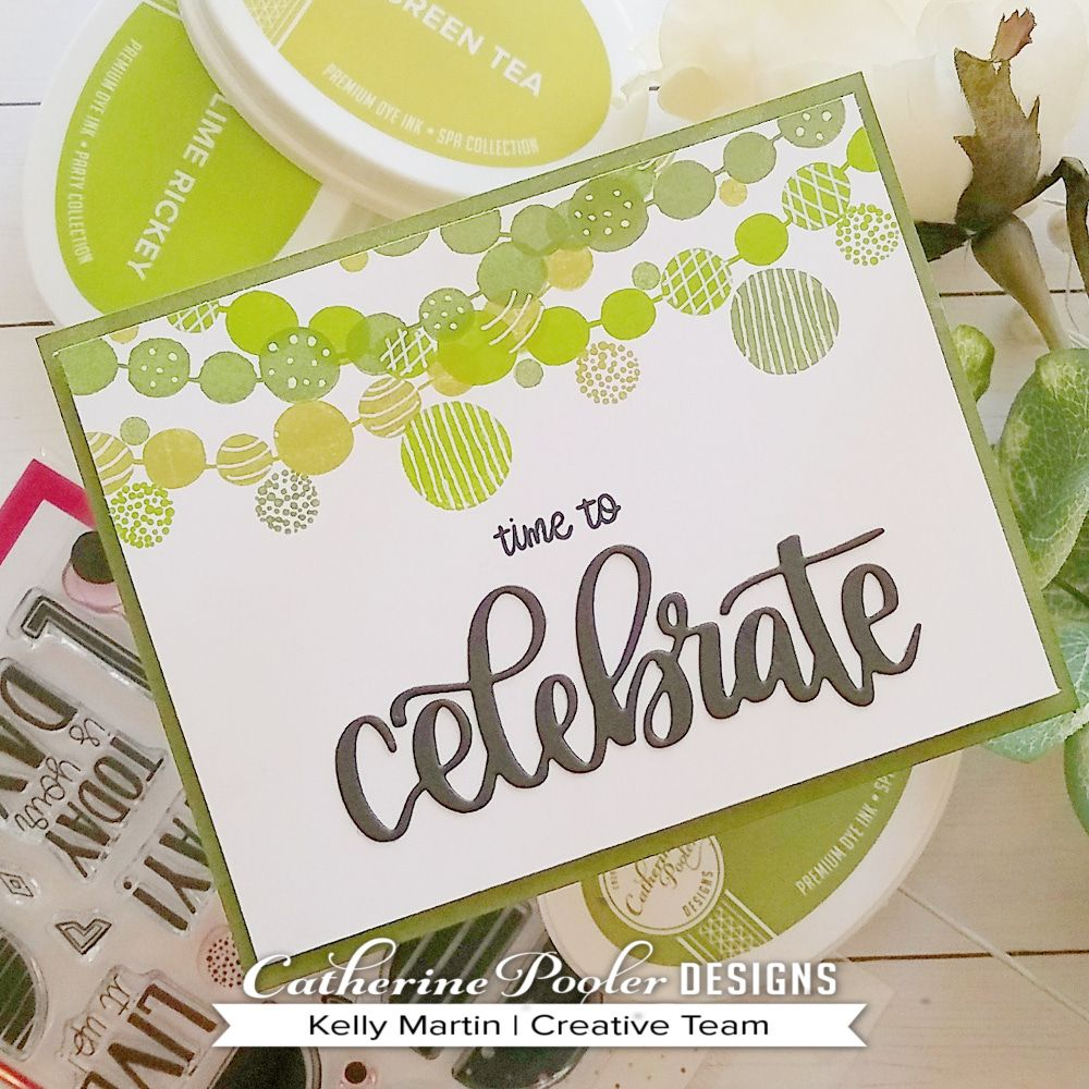 Time To Celebrate Hand Made Card With Kelly Catherine Pooler Designs Simple Cards Card Making Card Making Projects