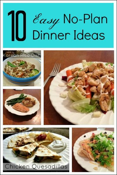10 Simple Dinner Ideas For Evenings You Dont Have A Meal Plan