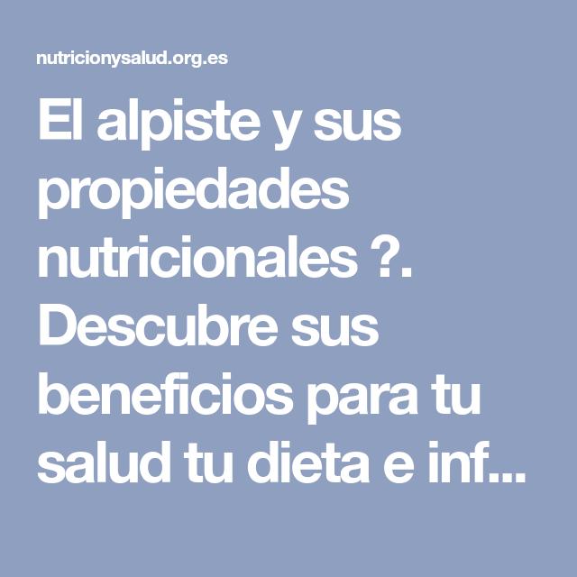 El Alpiste Y Sus Propiedades Nutricionales Descubre Sus