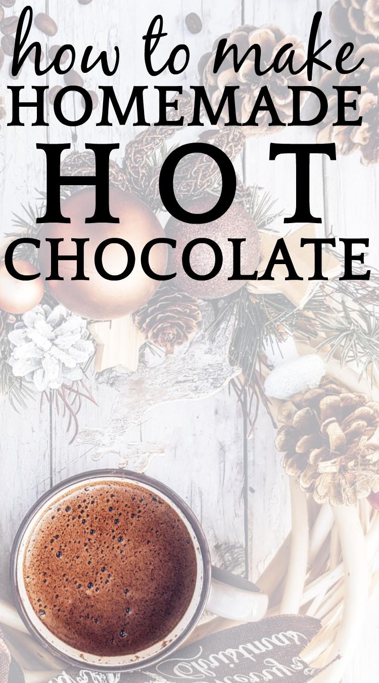 Easy Homemade Hot Chocolate #hotchocolatebar