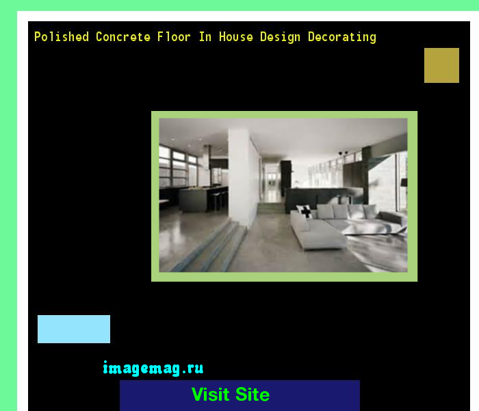 Polished Concrete Floor In House Design Decorating 121519 - The Best Image Search