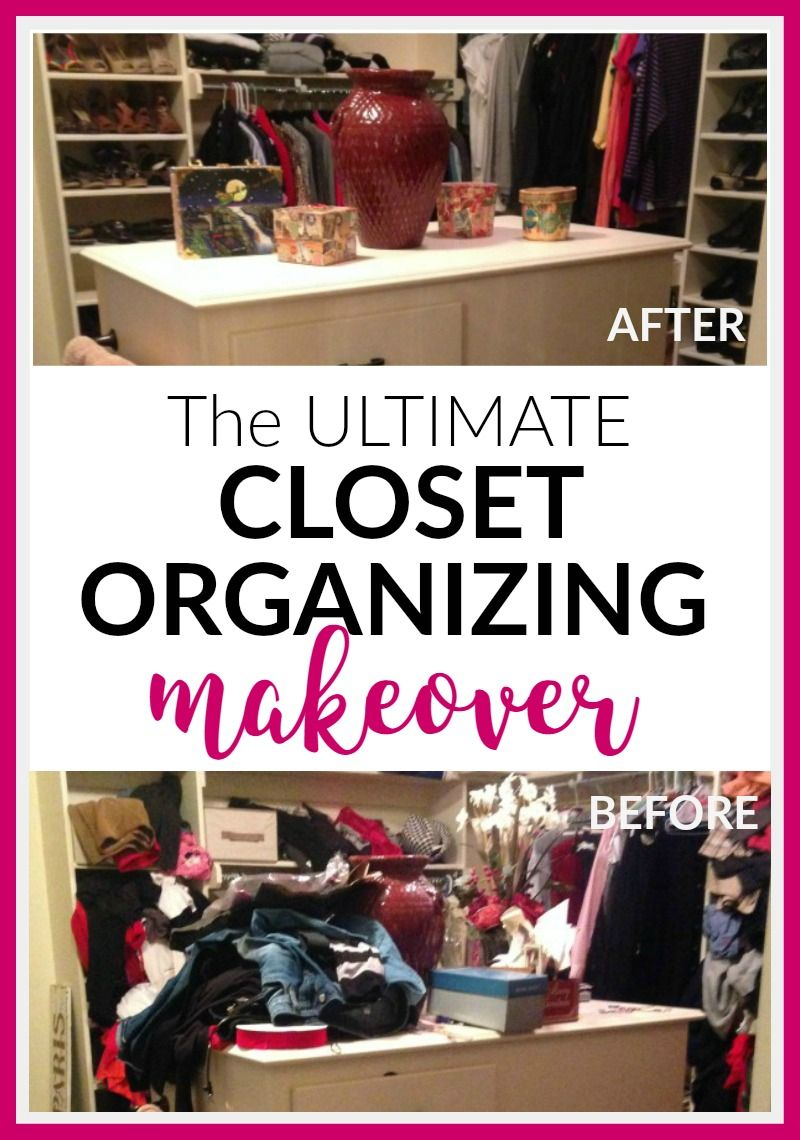 The Ultimate Woman's Closet Organizing Makeover