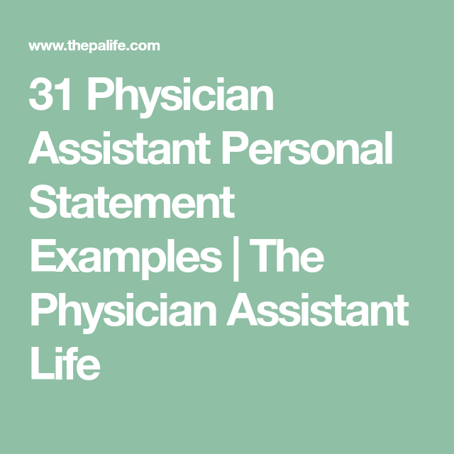 31 Physician Assistant Personal Statement Examples The Physician
