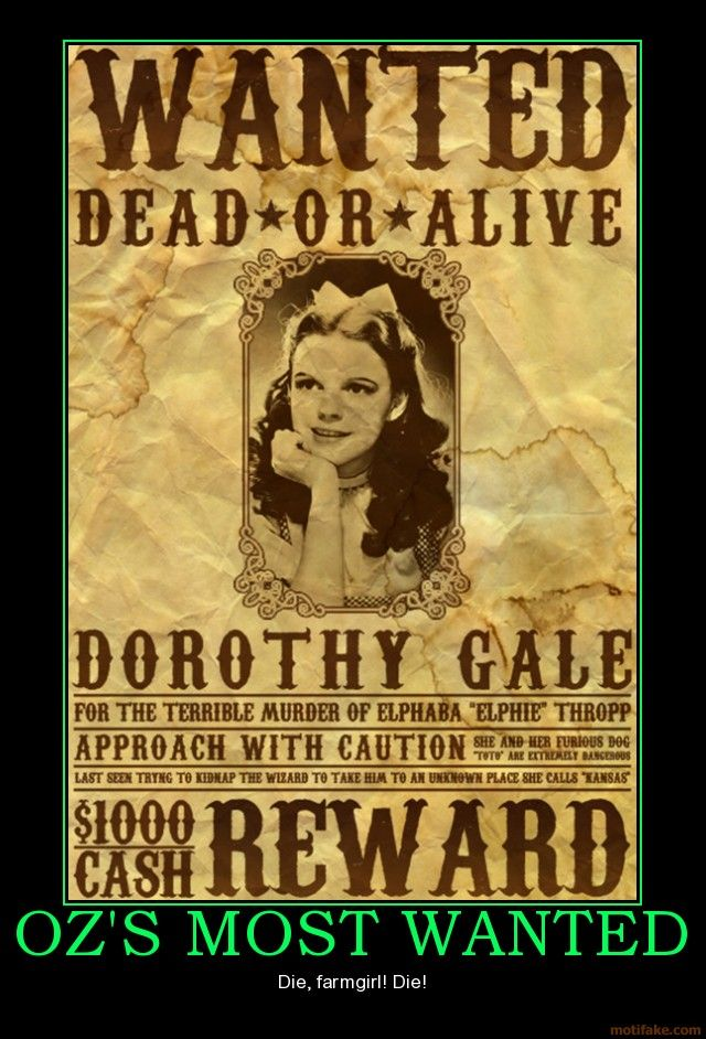 dorothys wanted poster