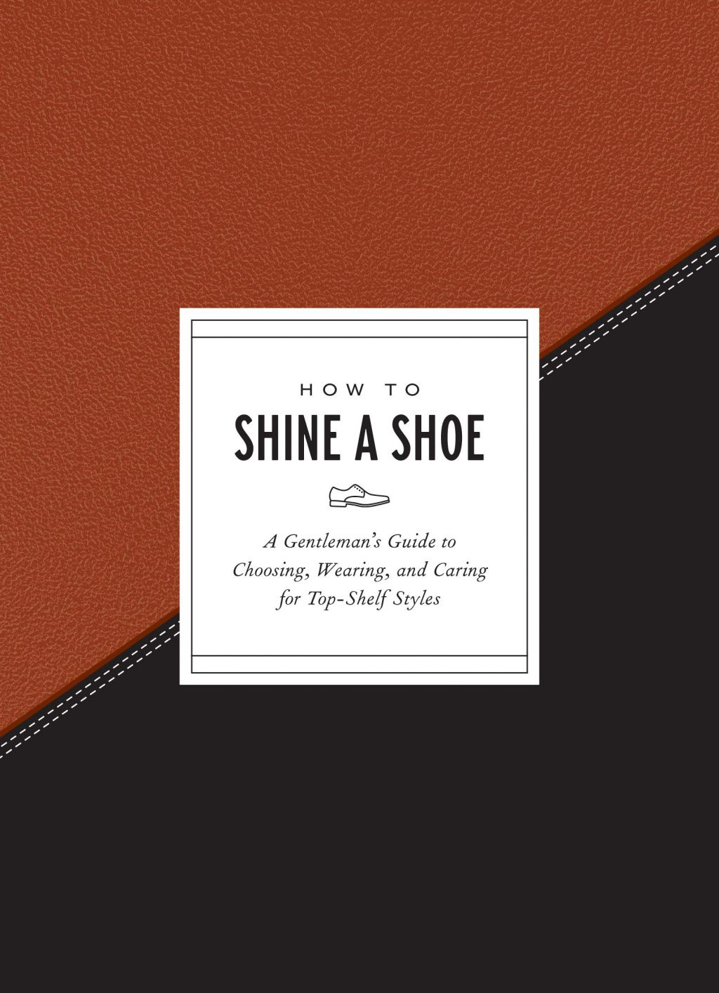 How To Shine A Shoe Ebook Gentlemans Guide Gifts For Dad Shine