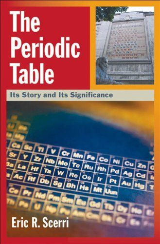 The Periodic TableIts Story and Its Significance by Eric R Scerri - new periodic table jefferson lab
