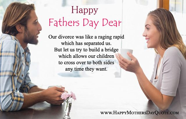 Fathers Day Messages From Wifes: Best Happy Fathers Day Quotes Messages From Ex-Wife