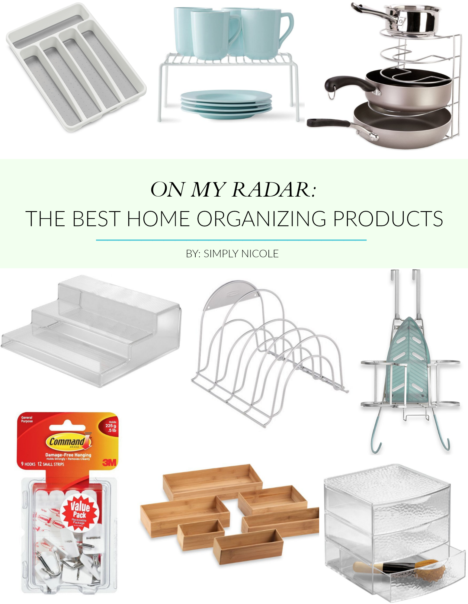 On My Radar The Best Home Organizing Products Simply Nicole