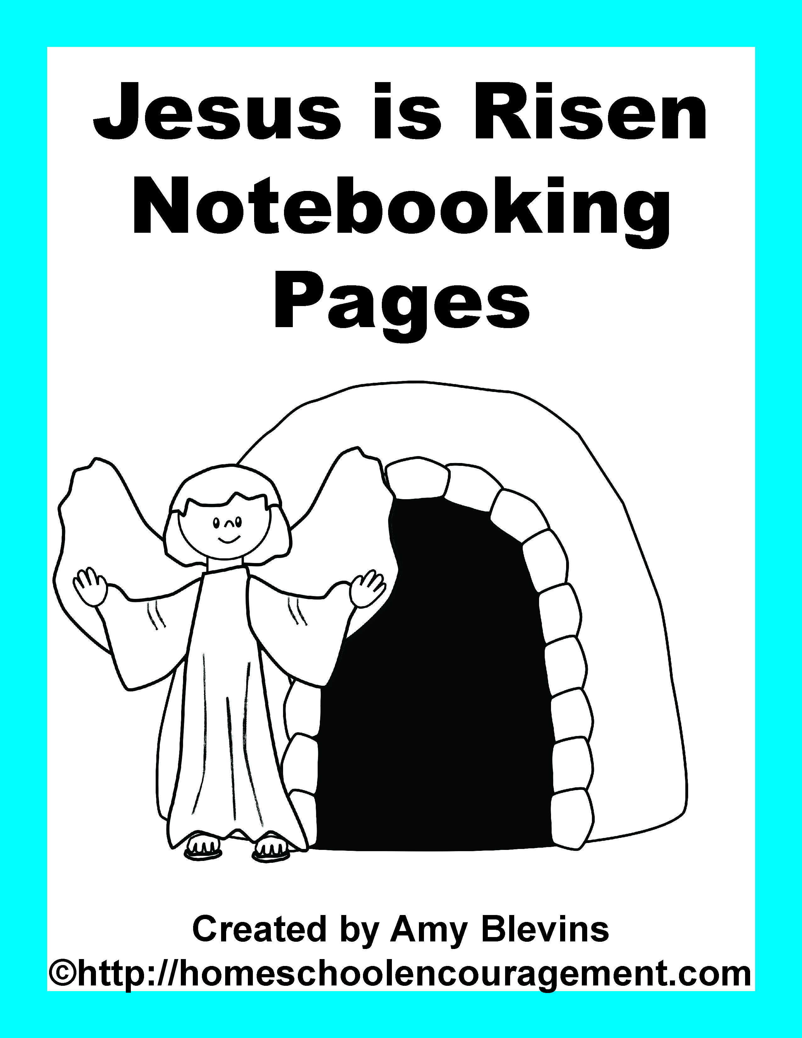 Free Jesus Is Risen Notebooking Pages 27 Pages In All