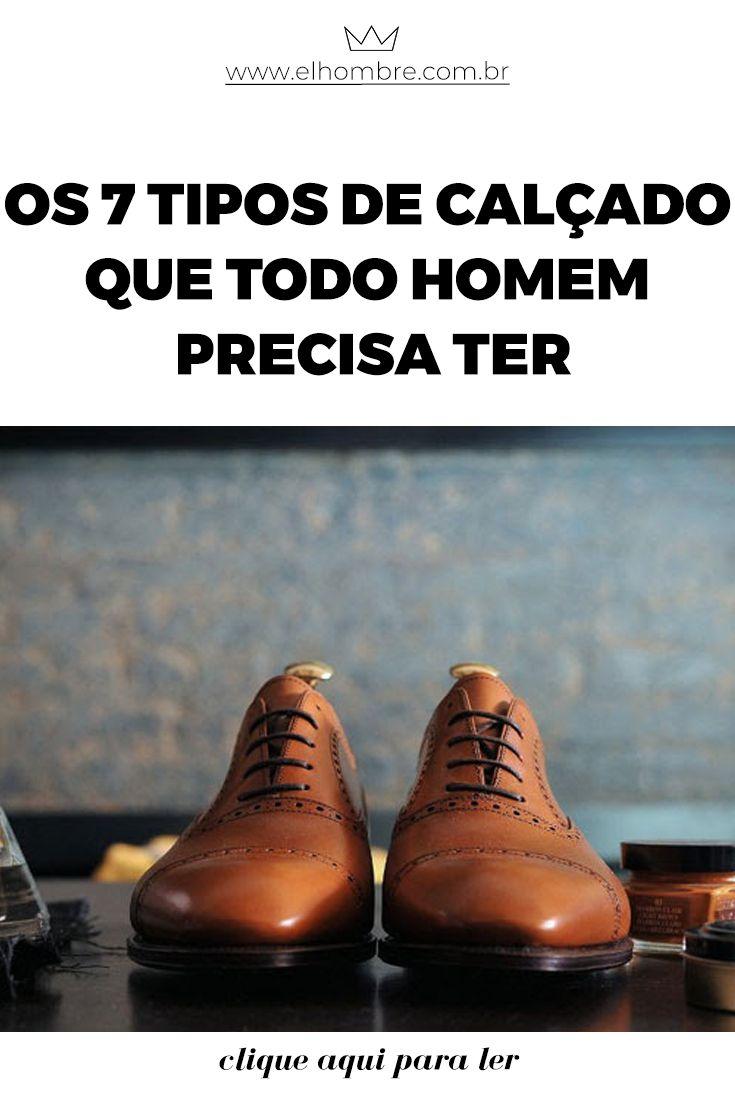 Os 7 tipos de calçado que todo homem precisa ter  2a87f8bb3aefc