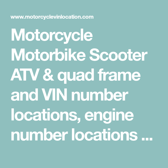 Motorcycle Motorbike Scooter Atv Quad Frame And Vin Number