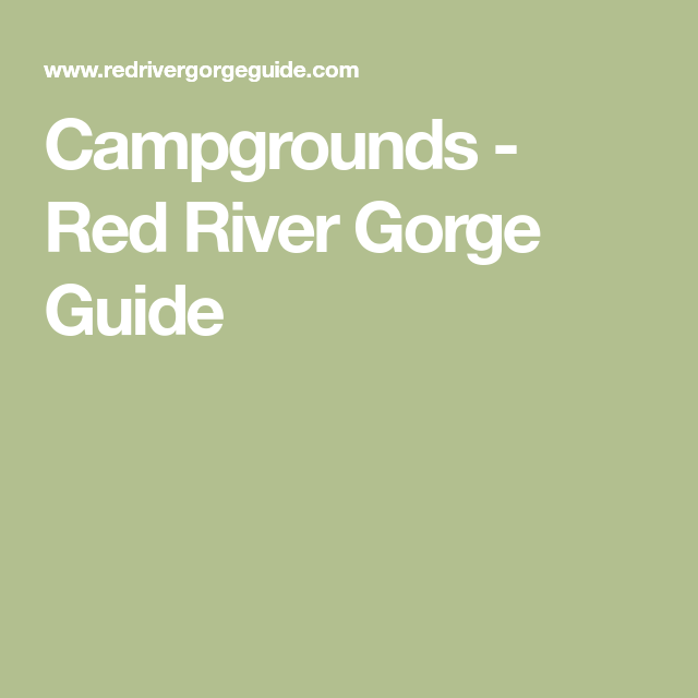 Campgrounds - Red River Gorge Guide | Red river gorge ...