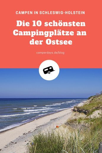 Top 10: Ihr wollt mit dem #Wohnmobil an die #Ostsee? Wir zeigen euch, wo ihr die schönsten #Campingplätze in #Schleswig-Holstein findet - und zwar direkt an kilometerlangen Sandstränden!