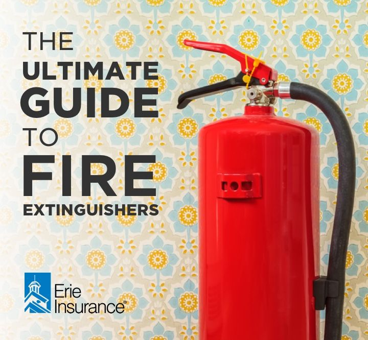 The Ultimate Guide To Fire Extinguishers Fire Extinguisher Fire