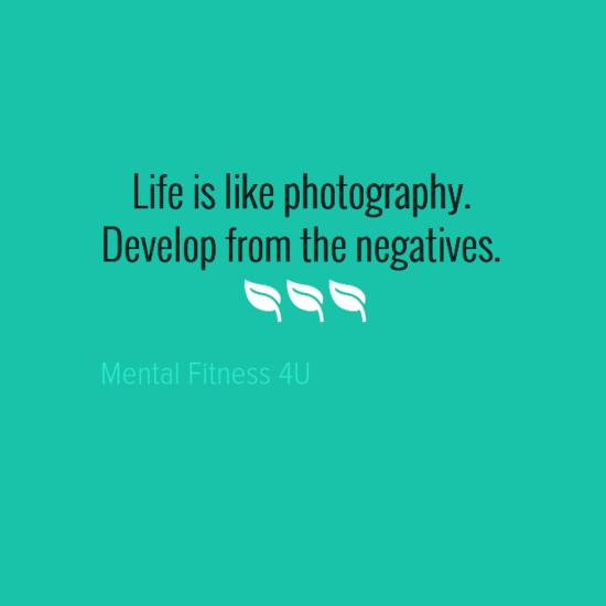 Life is like photography...