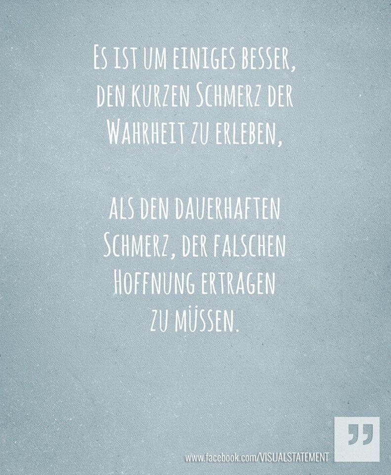 Falsche Hoffnung Spruche Pinterest True Words Quotes Und Words