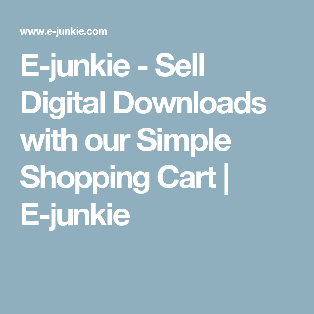 Sell Digital Downloads With Our Simple Shopping