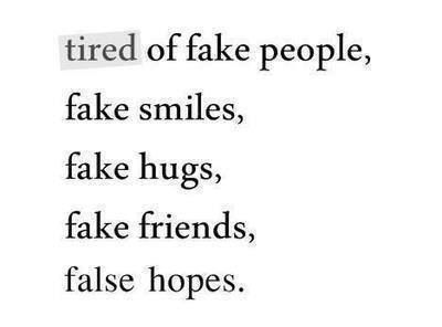 So Tired Of Fake People Shoo Get Away From Me With Your Negativity