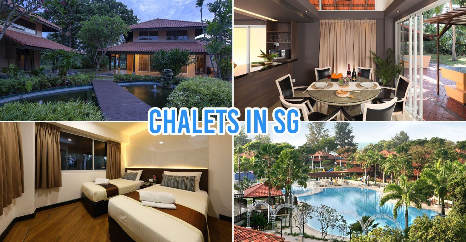 8 chalets in singapore for large group staycations from