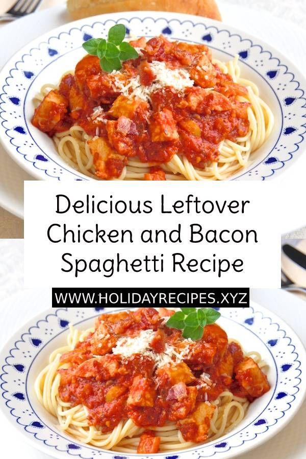 Delicious Leftover Chicken and Bacon Spaghetti Recipe images