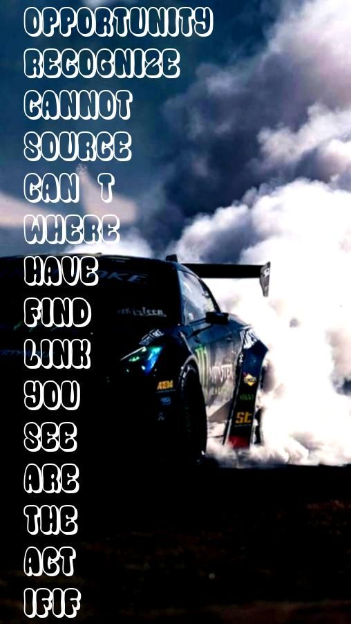 you cannot see where you are you have the opportunity to act   Source linkIf you cannot see where you are you have the opportunity to act   Source link Cars wallpaper iph...