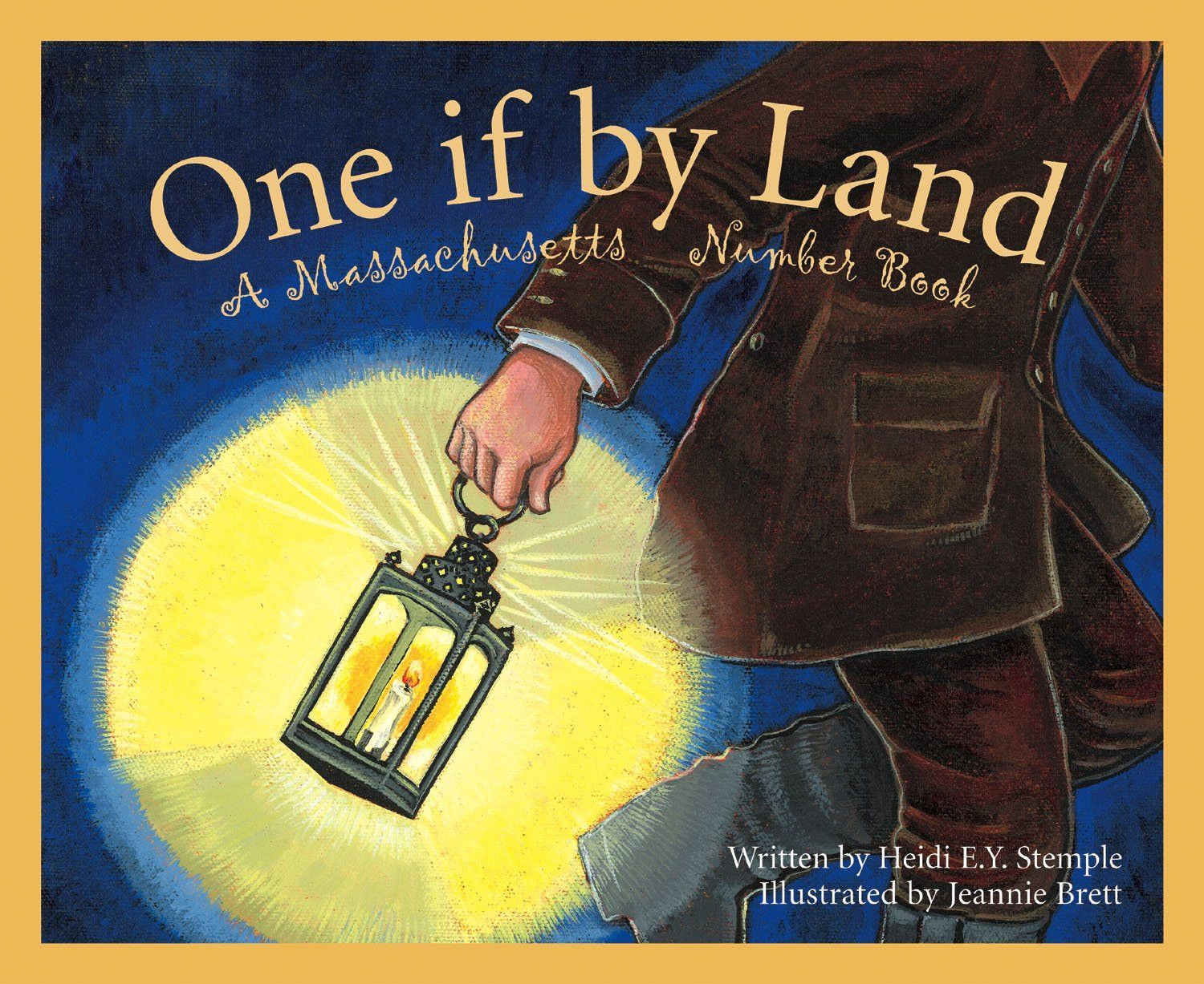 One If By Land A Massachusetts Number Book Books