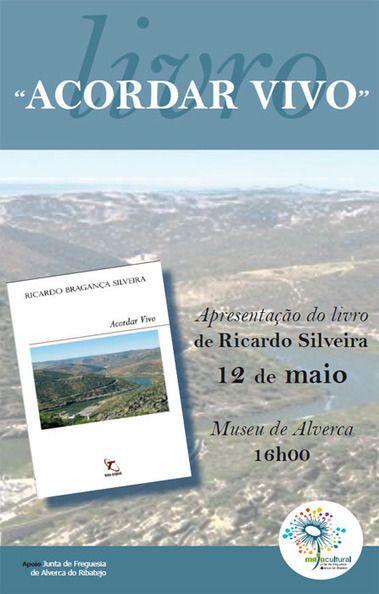 Data:  Sáb 12.05.2012  Hora:  16:00  Local:  Nucleo Museológico de Alverca
