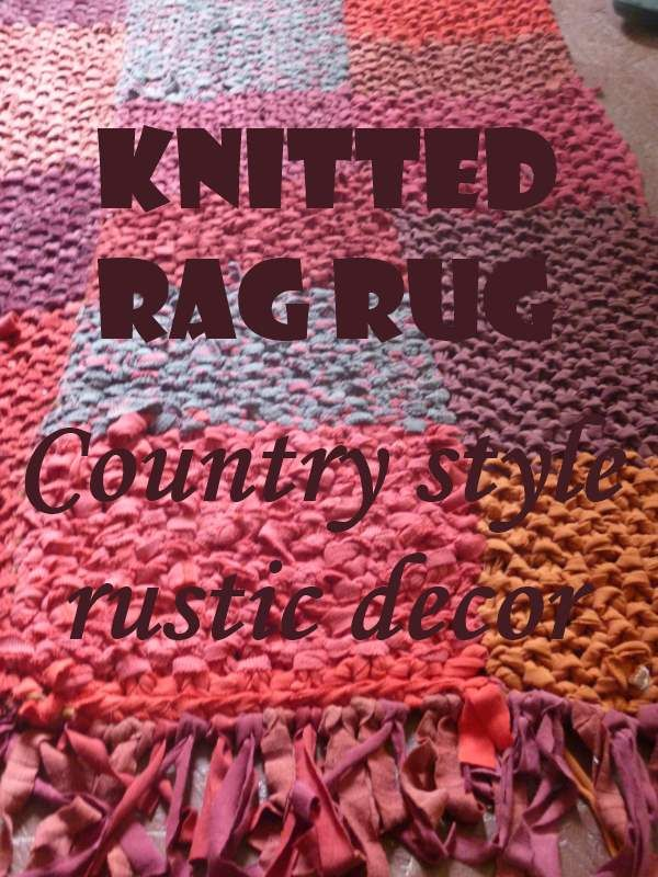 Knitted Rag Rug The Perfect Rustic Decor Accent Rustic Decor
