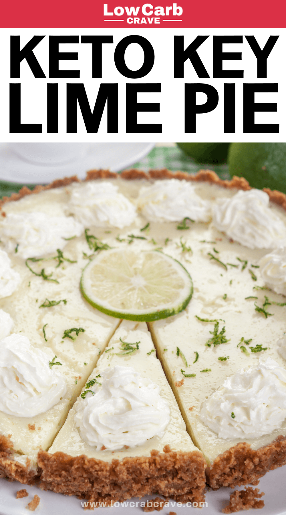 Quick & Easy Keto Key Lime Pie