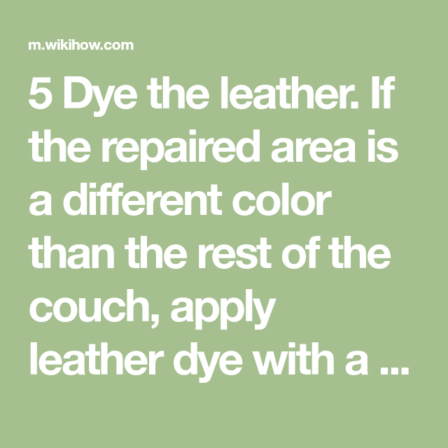 Can You Dye Leather Couch Different Color