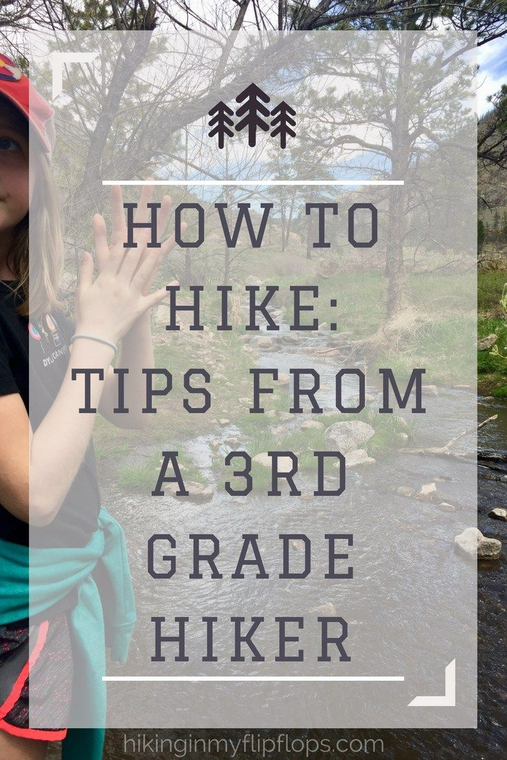 Photo of How to Hike: 8 Hiking Tips from an 8 Year Old | HikingInMyFlipFlops