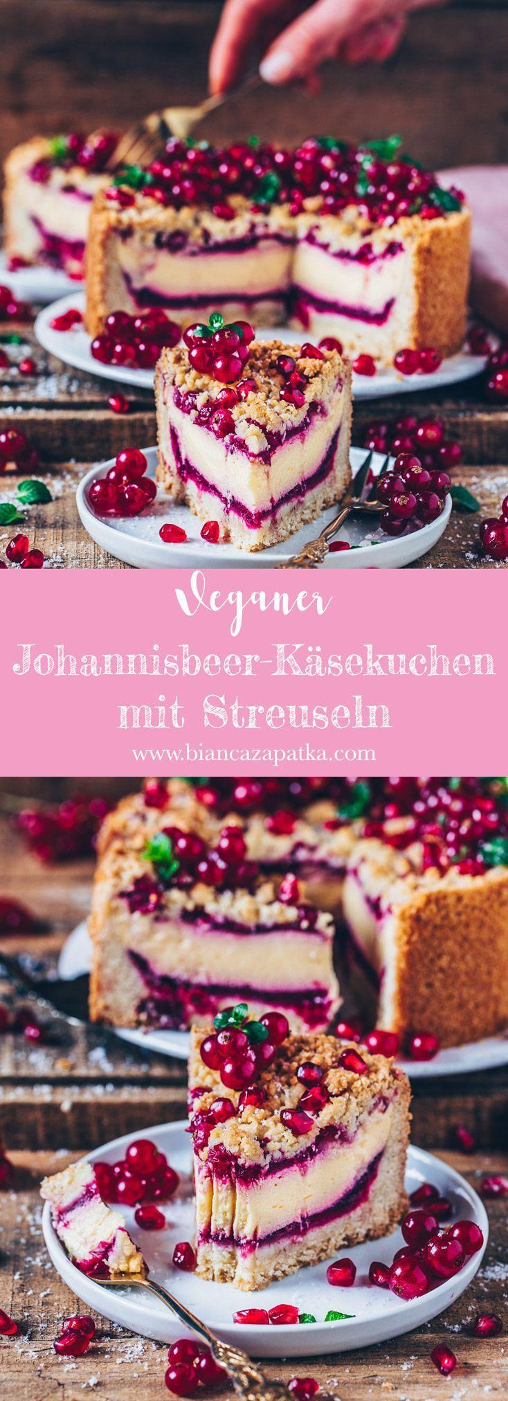 Johannisbeer-Käsekuchen mit Streuseln (vegan) - Bianca Zapatka | Rezepte #cheesecakes