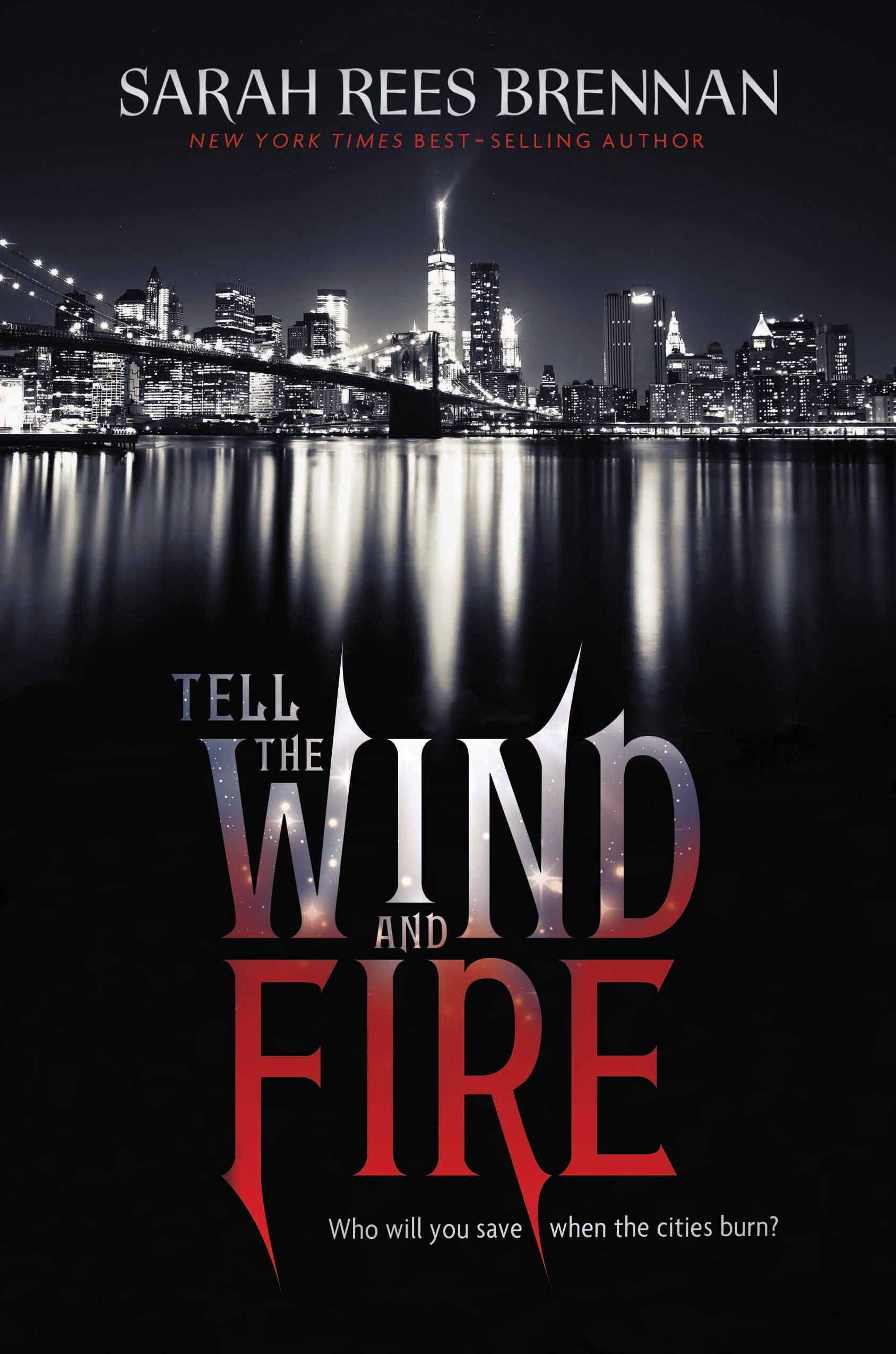 Read an exclusive excerpt and see the cover for Sarah Rees Brennan's 'Tell the Wind and Fire' | EW.com - 4 stars