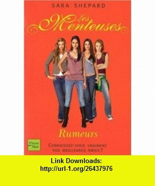 Les Menteuses, Tome 3 (French Edition) (9782265083974) Sara Shepard , ISBN-10: 2265083976  , ISBN-13: 978-2265083974 ,  , tutorials , pdf , ebook , torrent , downloads , rapidshare , filesonic , hotfile , megaupload , fileserve