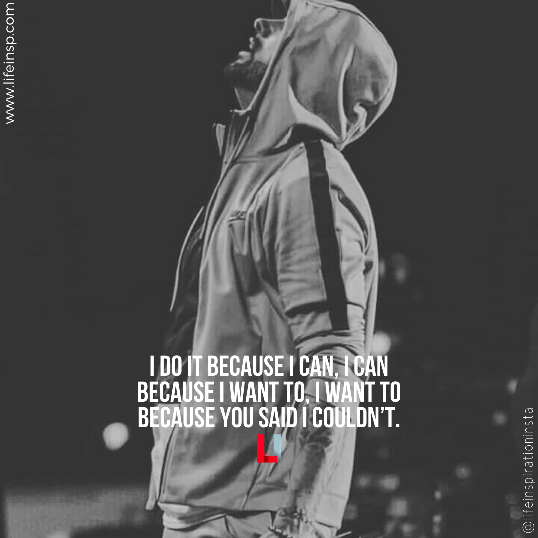 25 Eminem Motivational Quotes To Keep Going On Life Inspiration Motivational Quotes Eminem Life Instagram Quotes
