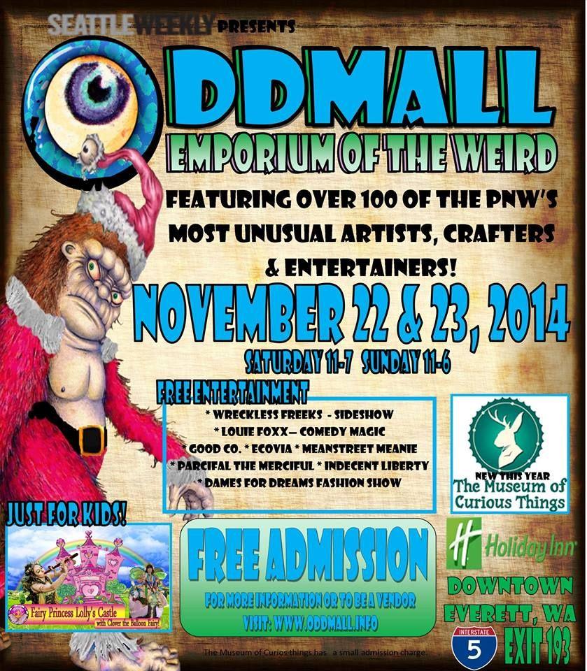 #OddmallSeattle Is Coming! November 22-23 At The Everett