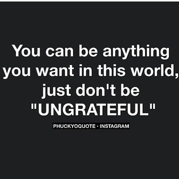 Ungrateful Quotes For Facebook Via Patricia Mcarn Funnyyyy