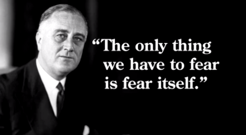Franklin D. Roosevelt Fear quotes