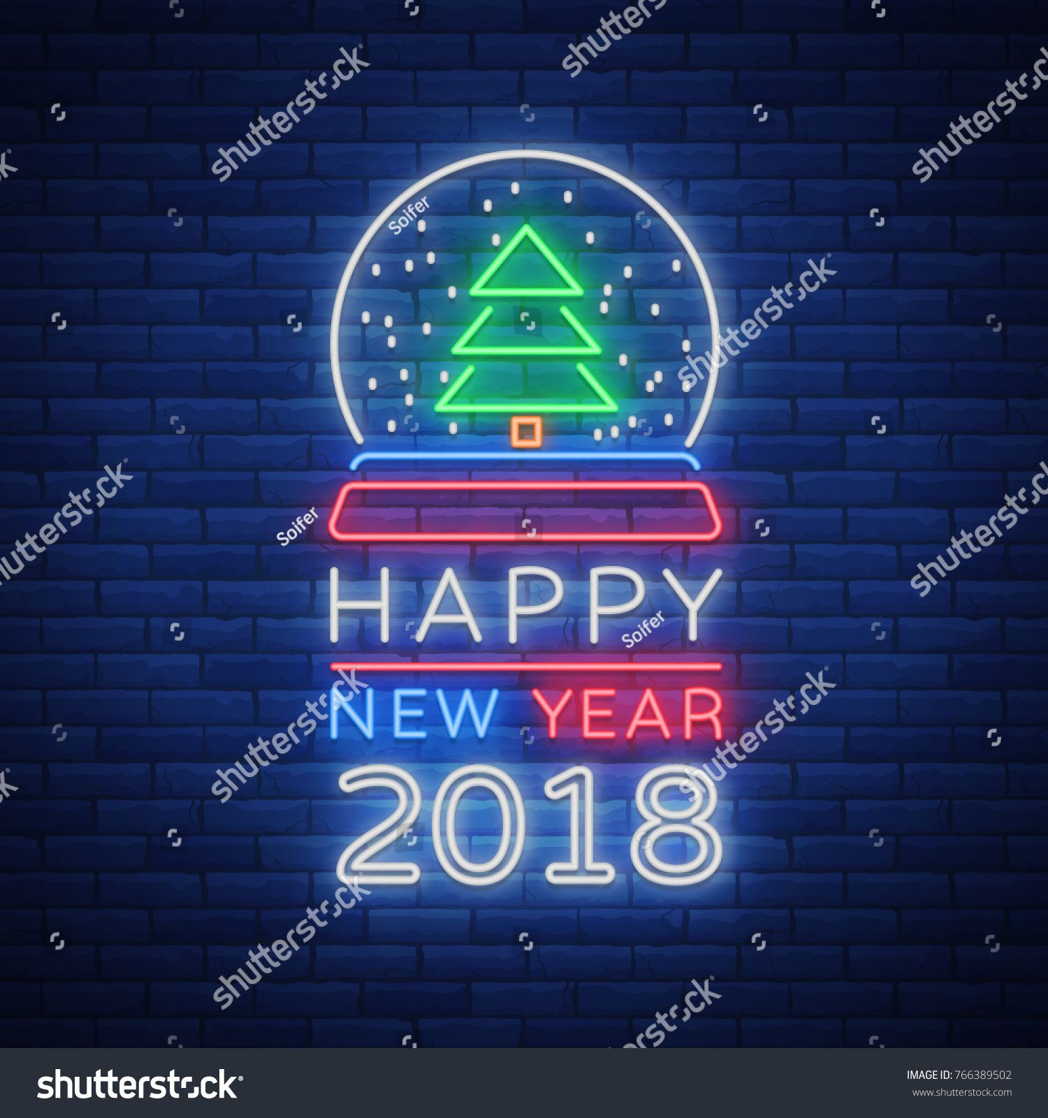 Happy New Year 2018 Is A Neon Sign Neon Symbol For Your New Years