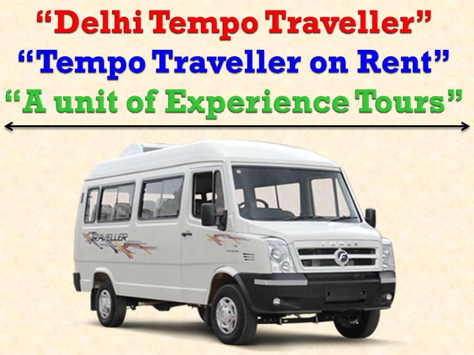 Tempo Traveller On Rent With Images Traveling By Yourself Family Tour How To Memorize Things