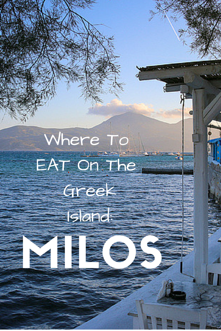 Where To Eat On The Greek Islands: Milos