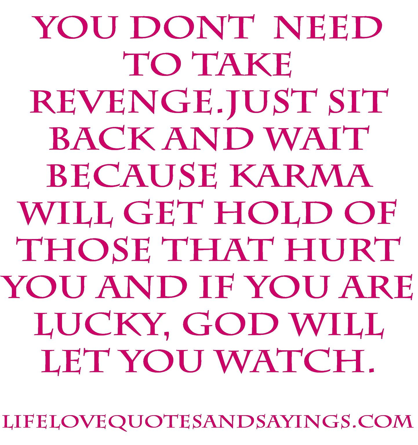 Quotes About Being A Bitch Karma Is A Bitch  Cheaters  Pinterest  Karma Deep Thoughts And