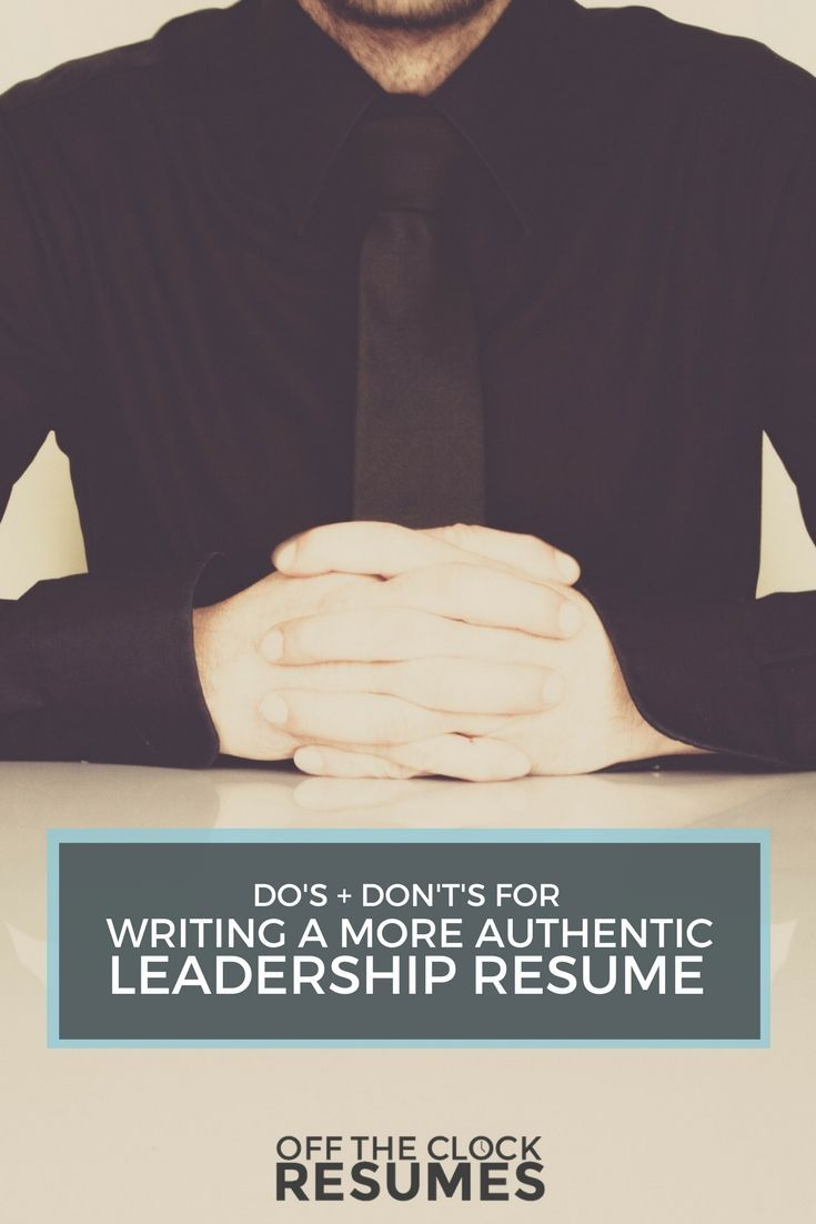 accomplishments in resume%0A Do u    s  u     Don u    ts For Writing A More Authentic Leadership Resume