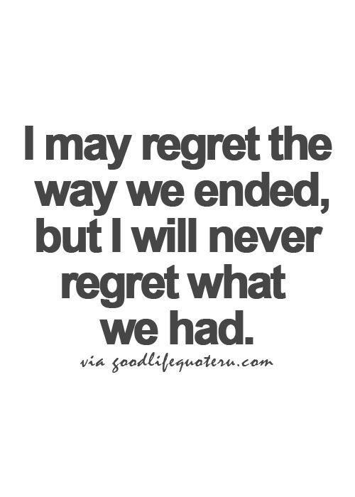 I I Done Regret Regret Have Things Chance Wen Dont I Had Things I I Didnt Do