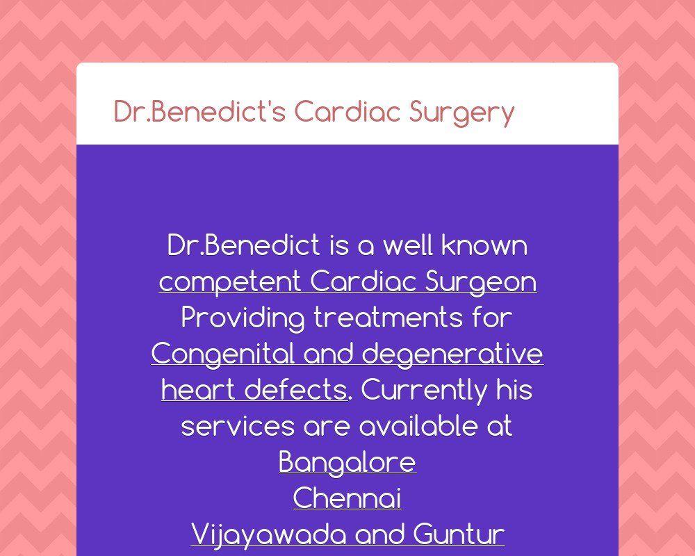 Dr.Benedict's Cardiac Surgery Cardiac, Surgery