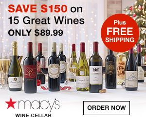 Macy S Wine Cellar Enjoy 15 Wonderful Wines For Only 89 99 With
