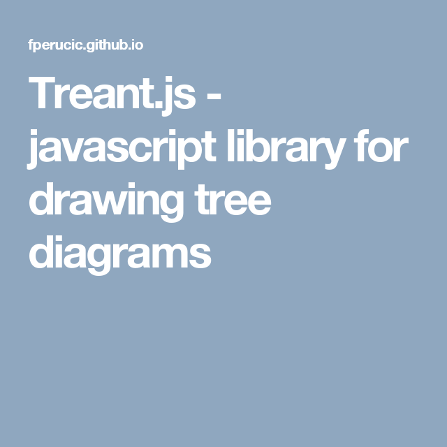 Treant js - javascript library for drawing tree diagrams | The works